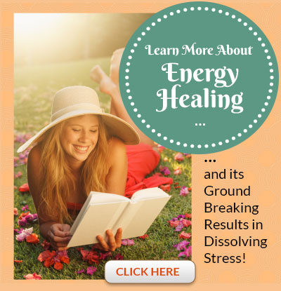 learn about energy healing and its ground breaking results in dissolving stress